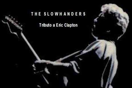 The Slowhanders - Tributo a Eric Clapton