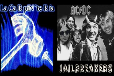 La CaRpiN´teRía & Jailbreakers