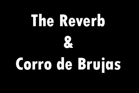 The Reverb y Corro de Brujas en concierto