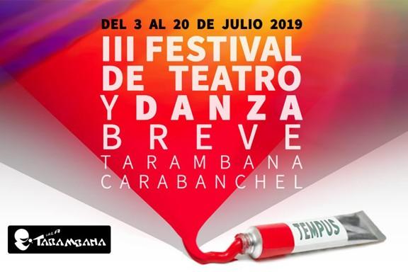 III Festival de Teatro y Danza Breve <br /> 3 de julio.