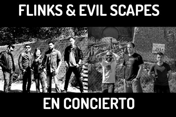 Flinks & Evil Scapes en concierto