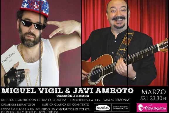 Miguel Vigil & Javi Amroto