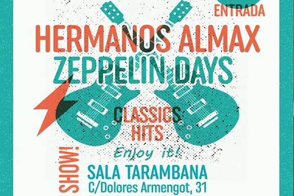 Zeppelin Days + Hermanos Almax