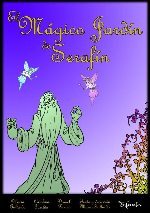 El Mágico Jardín de Serafín