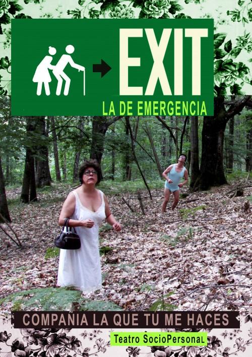 Exit (La de emergencia)