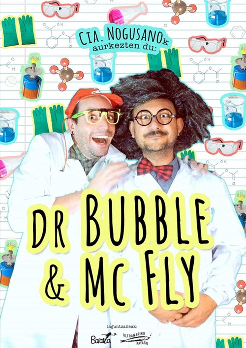 Dr Bubble & Mc Fly