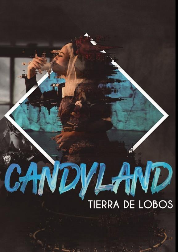 Candyland, Tierra de Lobos