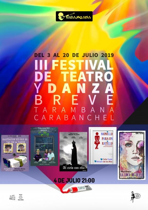 III Festival de Teatro y Danza Breve <br /> 4 de julio.