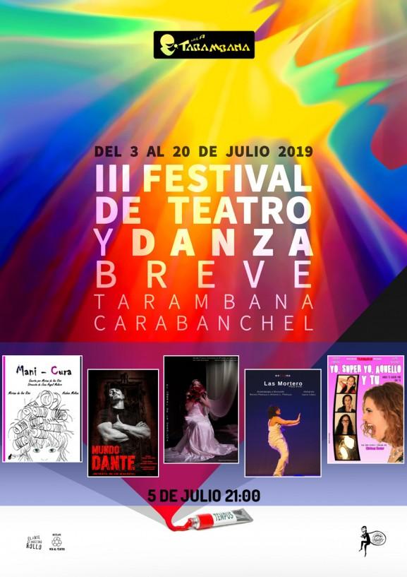III Festival de Teatro y Danza Breve <br /> 5 de julio.