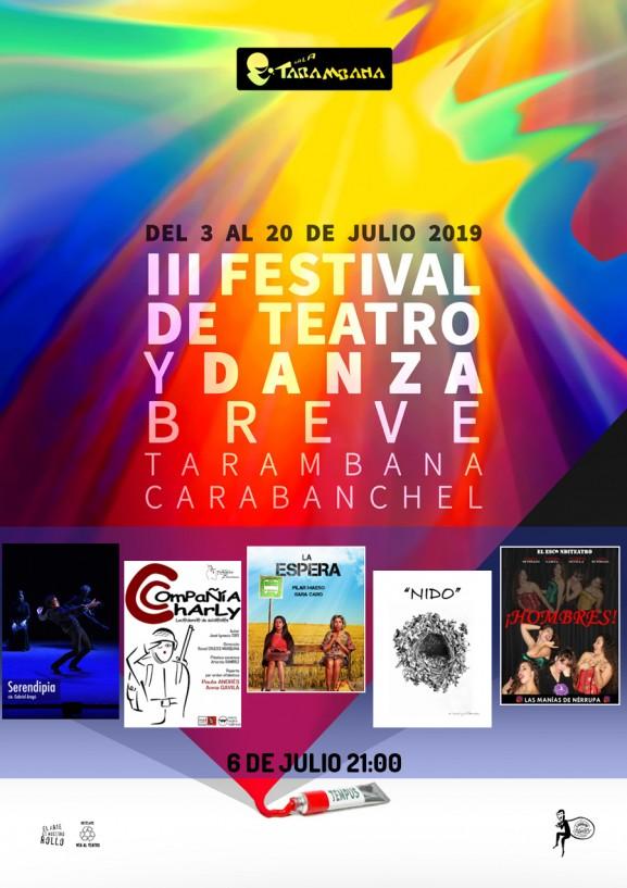 III Festival de Teatro y Danza Breve <br /> 6 de julio.