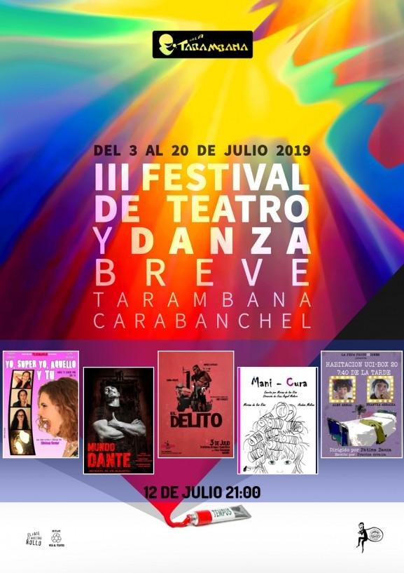III Festival de Teatro y Danza Breve <br /> 12 de julio.