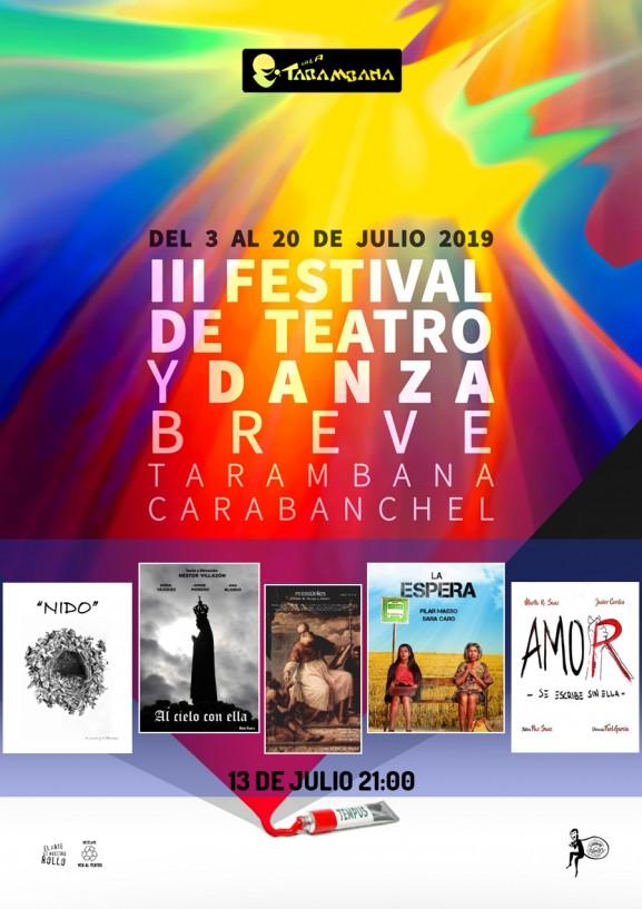 III Festival de Teatro y Danza Breve <br /> 13 de julio.