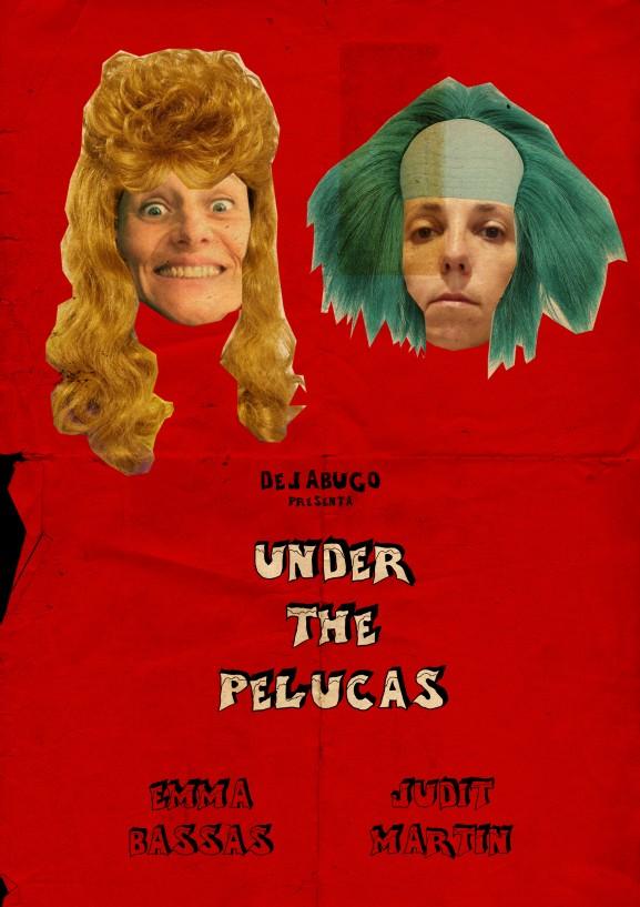 Under the pelucas