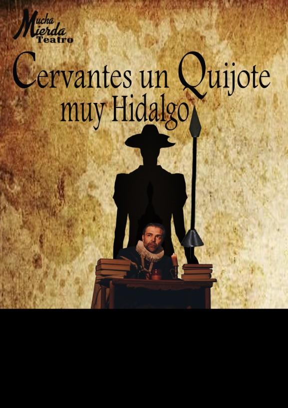 Cervantes, un Quijote muy hidalgo