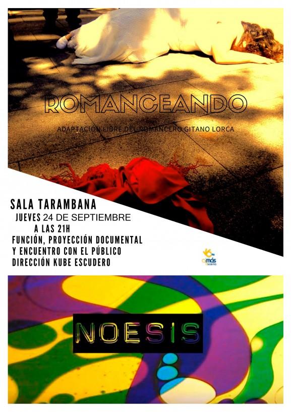 Romanceando y documental Noesis